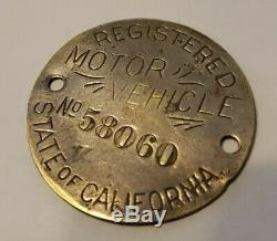 1913 Antique Registered Motor Vehicle CALIFORNIA License Plate Badge Brass Era
