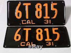 1931 California Car license Plate pair DMV CLEAR RESTORED OLD TAG 6T 815
