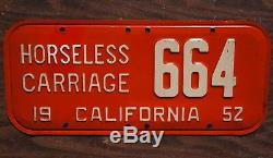 1952 California HORSELESS CARRIAGE License Plate Low Digit # 664 NICE ORIGINAL