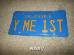 RARE VINTAGE ORIGINAL 1970s Y ME 1ST BLUE CALIFORNIA VANITY LICENSE STATE PLATE