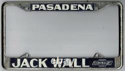 RarePasadena California JACK WALL Chevrolet vintage dealer license plate frame