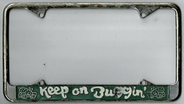 Rare 1970's Keep On Buggin' Vintage California Dealer License Plate Frame