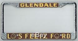 SUPER RARE Glendale California Los Feliz Ford Vintage Dealer License Plate Frame