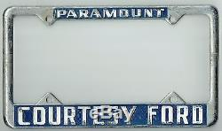 SUPER RARE Paramount California Courtesy Ford Vintage Dealer License Plate Frame