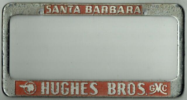 Santa Barbara California Hughes Pontiac Gmc Vintage Dealer License Plate Frame