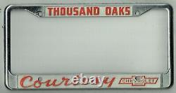 Thousand Oaks California Courtesy Chevrolet Vintage Dealer License Plate Frame